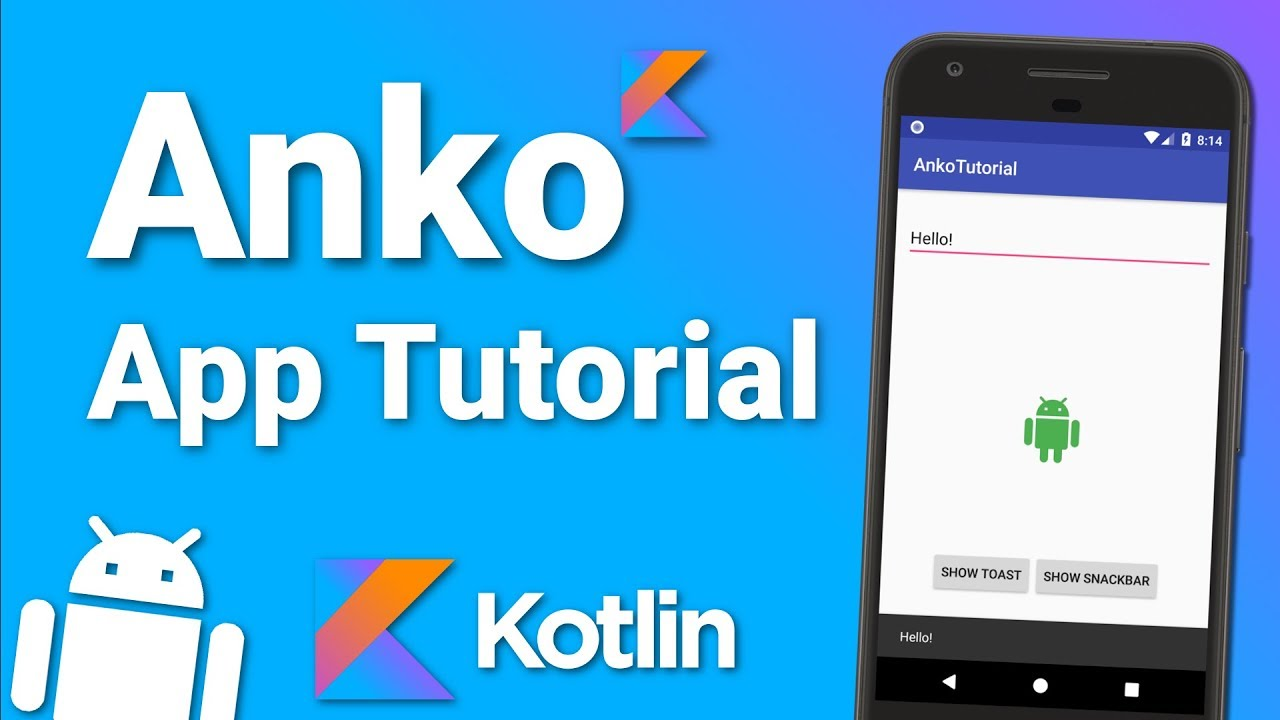 Kotlin Anko Tutorial - Basics of Anko Layouts and More! - Android Library