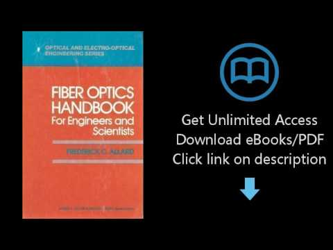 Fiber Optics Handbook for Engineers and Scientists (Optical and Electro-Optical Engineering Series)