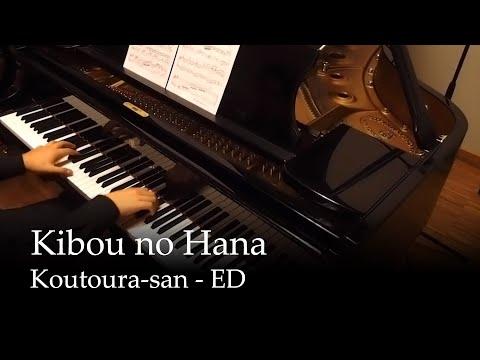 Kibou no Hana - Kotoura-san ED [Piano]