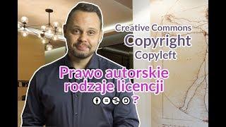 Rodzaje licencji użytkowania dzieła/utworu w internecie. Prawo autorskie.