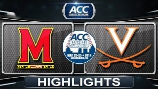 Maryland vs Virginia | 2014 ACC Baseball Championship Highlights