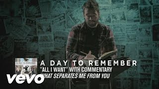 A Day To Remember - All I Want (Commentary)