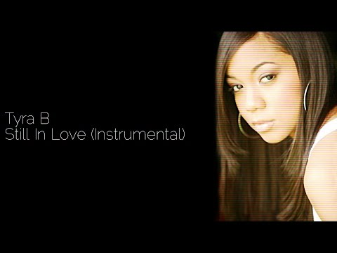 Tyra B - Still In Love (Instrumental)