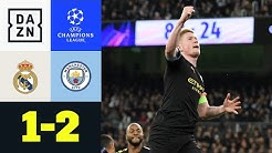 Ramos glatt Rot, De Bruyne glänzt: Real Madrid - Man City 1:2 | UEFA Champions League | DAZN