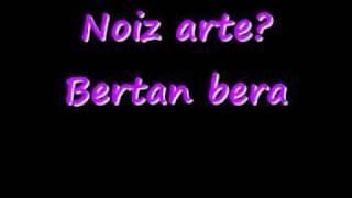 Noiz arte?  - Bertan bera