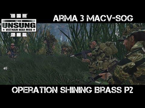 ArmA 3 Vietnam MACV-SOG - Op Shining Brass p2