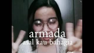 Amelanwar-Asal Kau Bahagia - Armada - www.freshlagu.wapka.mobi