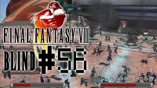 Final Fantasy 8 Blind! - Part 56 :: Into the Eye of the Storm
