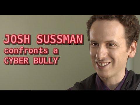 Josh Sussman will confront a cyber Bully