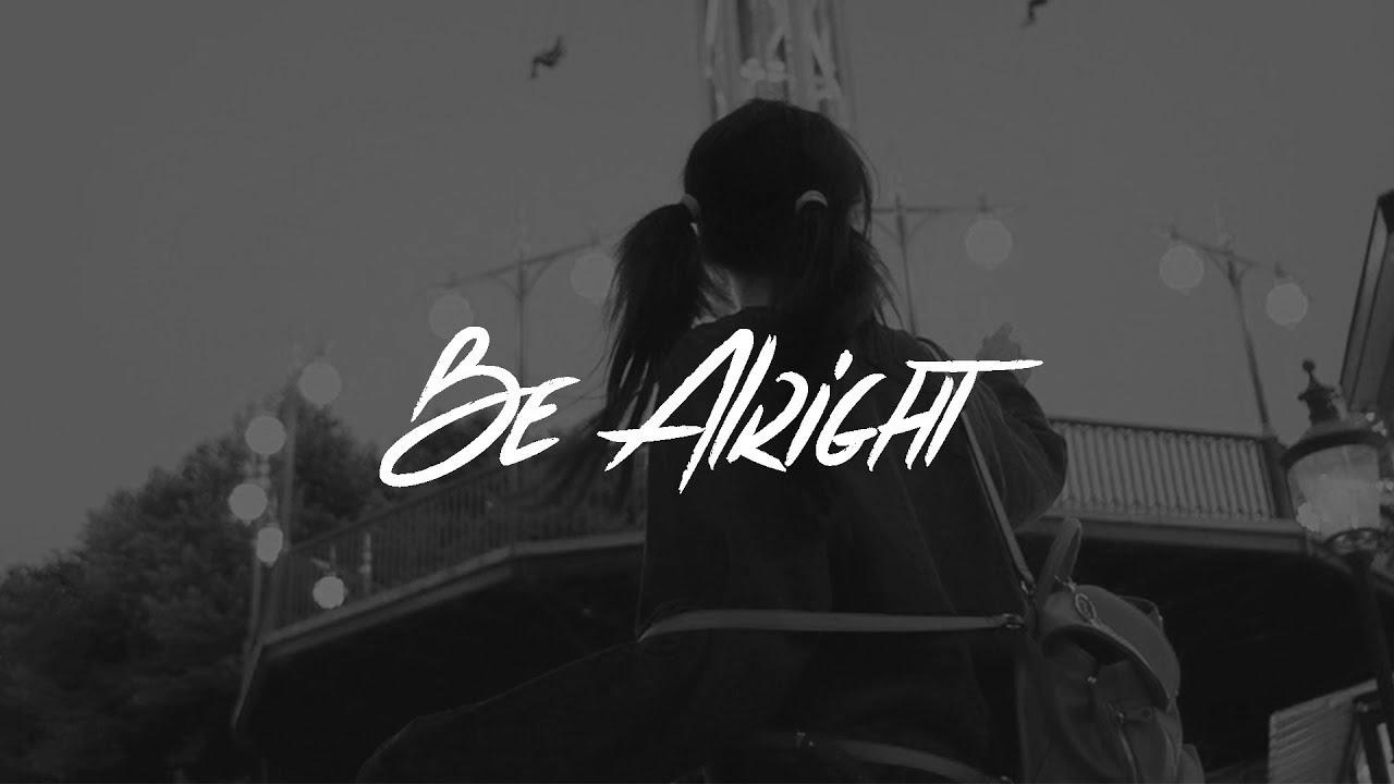 Be Alright Deutsch