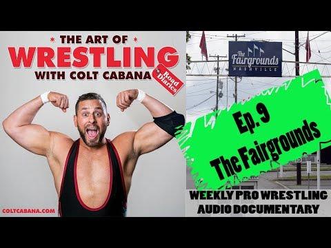 Ep 9 - Art of Wrestling Podcast w/ Colt Cabana