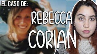 El increible caso de Rebecca Coriam - CASOS DE MISTERIO