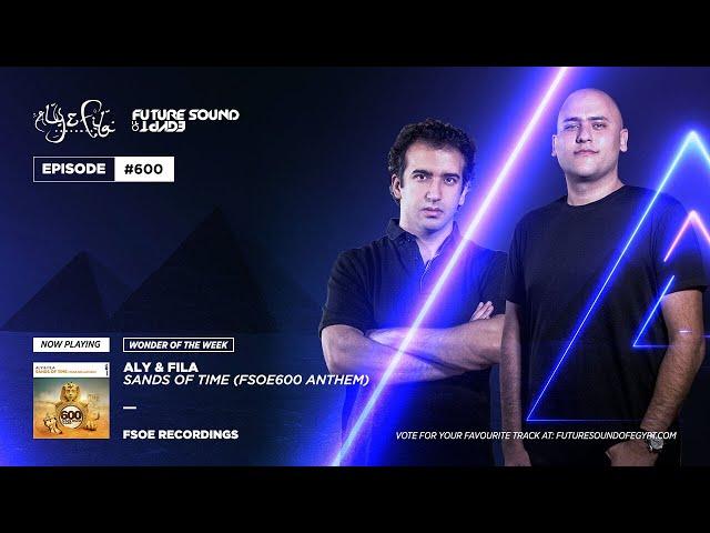 Future Sound of Egypt 638 with Aly & Fila