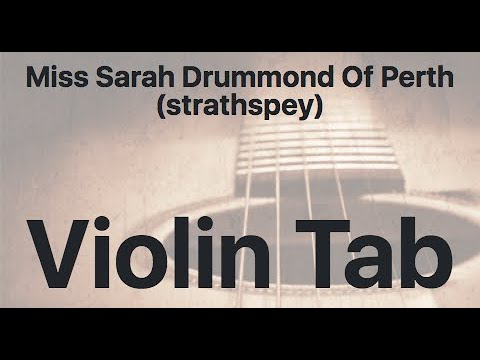 Learn Miss Sarah Drummond Of Perth (strathspey) on Violin - How to Play Tutorial
