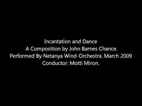 Incantation and Dance - John Barnes Chance