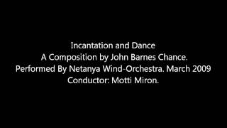 Incantation and Dance - John Barnes Chance