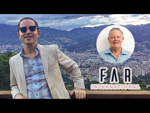 Life and Real Estate Investing in Medellin, Colombia: Rich Holman from FAR International