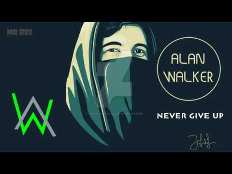 Alan Walker - Never Give Up (New Song 2017)