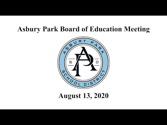 Asbury Park Board of Education Meeting - August 13, 2020