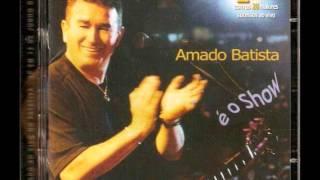 AMADO BATISTA-2 CDS COMPLETO AO VIVO-É O SHOW=2004