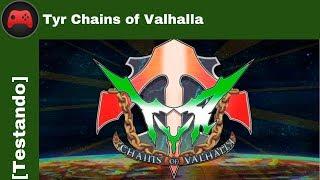 [Testando] Tyr Chains of Valhalla