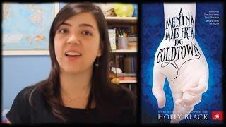 A Menina Mais Fria de Coldtown | Book Review