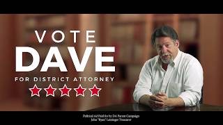 Vote Dave Parent for Kendall County District Attorney