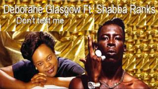 Deborahe Glasgow Ft  Shabba Ranks  -  Don