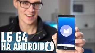 LG G4 на Android 6.0: ищем изменения