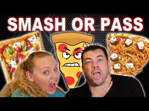 SMASH or PASS PIZZA EDITION Things get CRAZY!