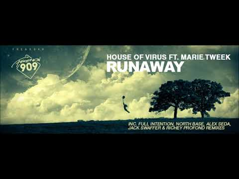 House Of Virus feat. Marie Tweek  Runaway Jack Swaffer & Richey Profond Remix