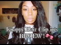 HAIR (clip ins) REVIEW -Knappy Hair extensions Review
