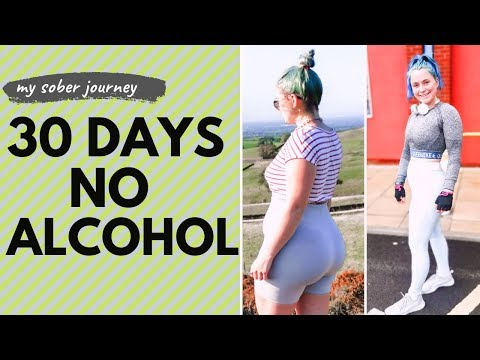 I STOPPED DRINKING FOR 30 DAYS | 30 DAYS SOBER