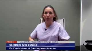 Italia7, intervista alla dr.ssa Anna Brafa sul trattamento a Luce Pulsata