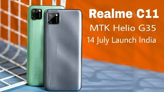 Realme C11 Launch Date Confirmed in India With MTK Helio G35 ⚡ Specs, Features, Camera, Price