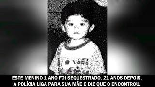 Este menino de 1 ano foi sequestrado. 21 anos depois, a polícia diz que o encontrou.