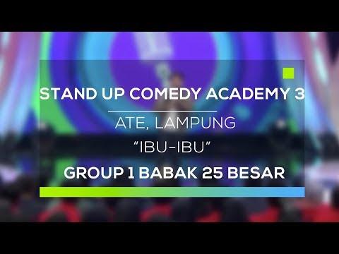 Stand Up Comedy Academy 3 : Ate, Lampung - Ibu-Ibu