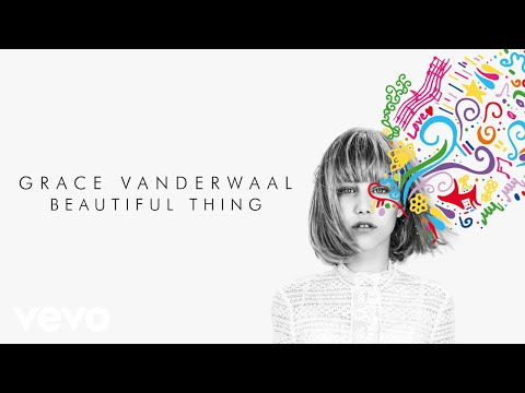 Grace VanderWaal  Beautiful Thing