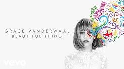 Grace VanderWaal - Beautiful Thing (Official Audio)
