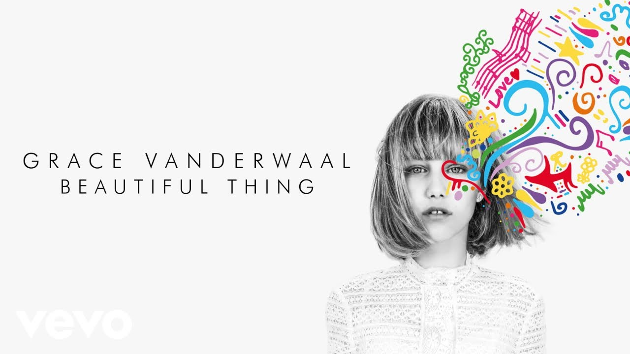 Grace VanderWaal Beautiful Thing ficial Audio