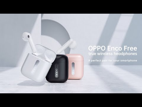 Introducing OPPO Enco Free