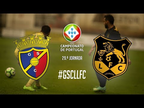 GONDOMAR x LOUROSA | 29.ª Jornada Campeonato de Portugal 2018/19