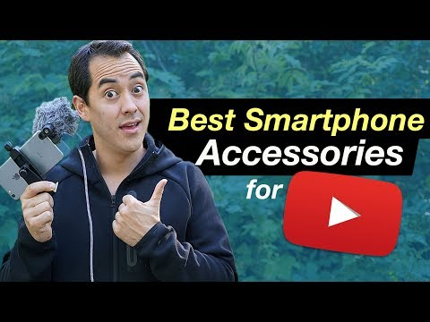 Best Smartphone Accessories for YouTube and Video