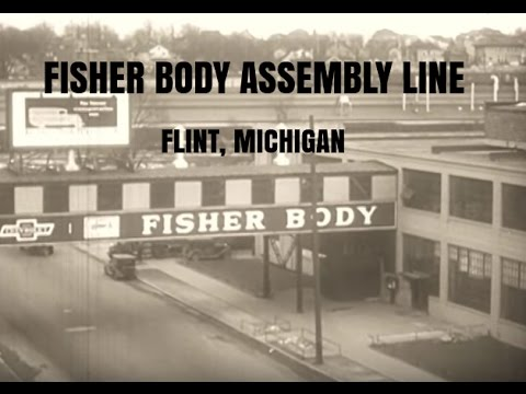 The Chevrolet / Fisher Body Assembly Line - Flint, MI