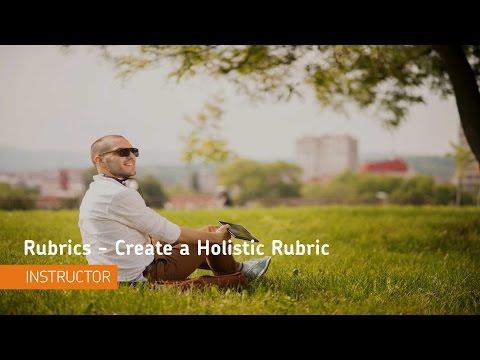 Rubrics - Create a Holistic Rubric - Instructor