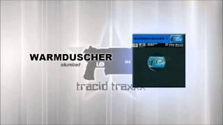 Warmduscher - Säurebad