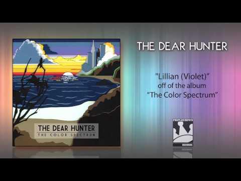 """The Dear Hunter """"Lillian"""""""