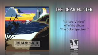 "The Dear Hunter ""Lillian"""