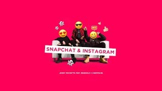Johny Machette - SNAPCHAT & INSTAGRAM ft. Reginald, Candymane (Official video)