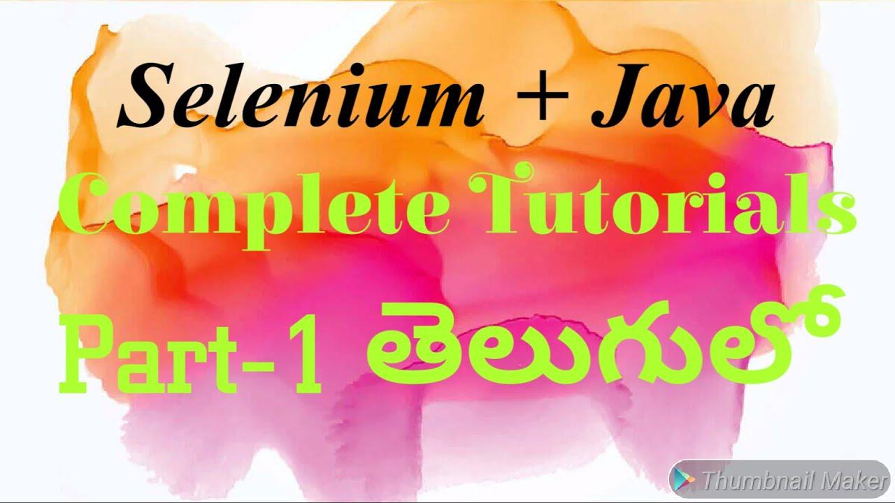 Download Selenium with Java Complete Tutorials Part 1 in Telugu by Kotha Abhishek